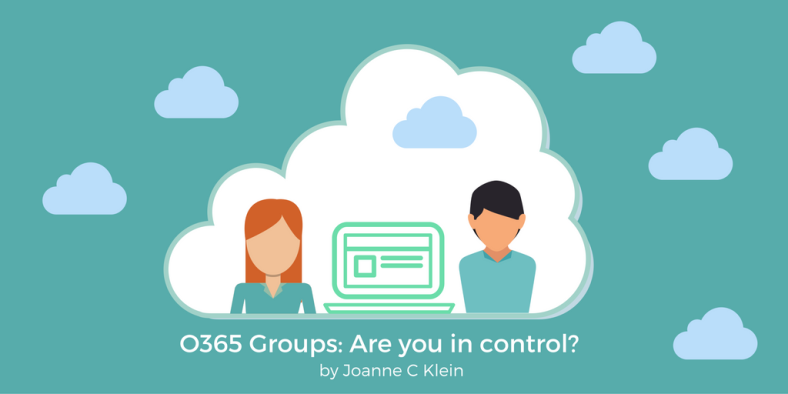 o365-groups-are-you-in-control-1
