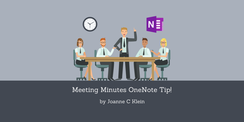 Meeting Minutes OneNote Tip!