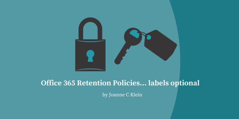 2 Places for Office 365 Retention Policies